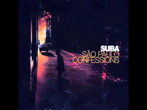 Suba São Paulo Confessions