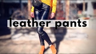Leather Pants Lookbook & Outfit Ideas || How to style leather pants
