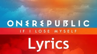 Скачать One Republic If I Lose Myself Lyrics Video Single Album HD HQ