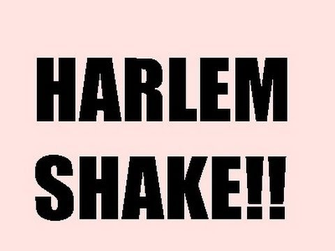 The Harlem Shake