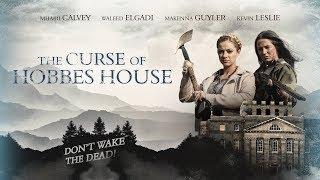 The Curse of Hoḃbes House [2019] Trailer HD