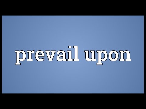 Header of prevail upon