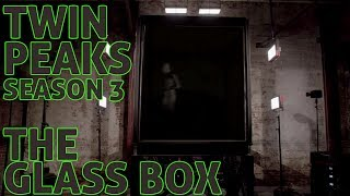 [Twin Peaks] The Glass Box | Season 3 Parts 1 - 3 | Mystery, Theories, & Questions