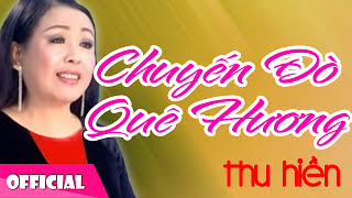 Thu Hiền - Chuyến Đò Quê Hương [Official Audio]