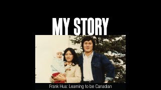 My Story: Learning to be Canadian