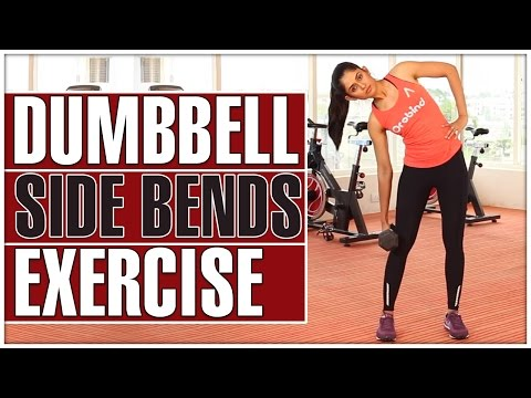 Side Bend Exercise With Dumbbell - Love Handles, Abdominal