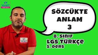 Sözcükte Anlam 3 | 2021 LGS Türkçe Konu Anlatımları #8trkc