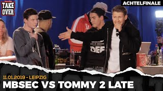Tommy2Late vs. Mbsec - Takeover Freestyle Contest | Leipzig 11.01.19 (AF 1/8)