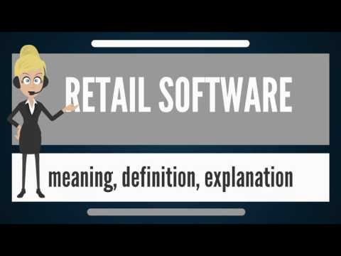What is RETAIL SOFTWARE? What does RETAIL SOFTWARE mean? RETAIL SOFTWARE meaning & explanation