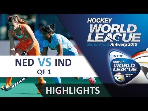 Netherlands v India Match Highlights - Antwerp Women's HWL (2015)
