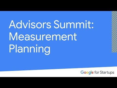 Campus Experts Summit: Measurement planning and Google Analytics