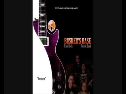 Busker's Base - I Wonder (High Definition Audio)