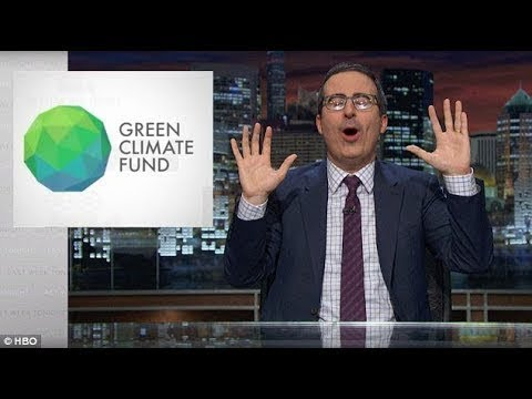 Green Climate Fund (HBO) - Last Week Tonight with John Oliver