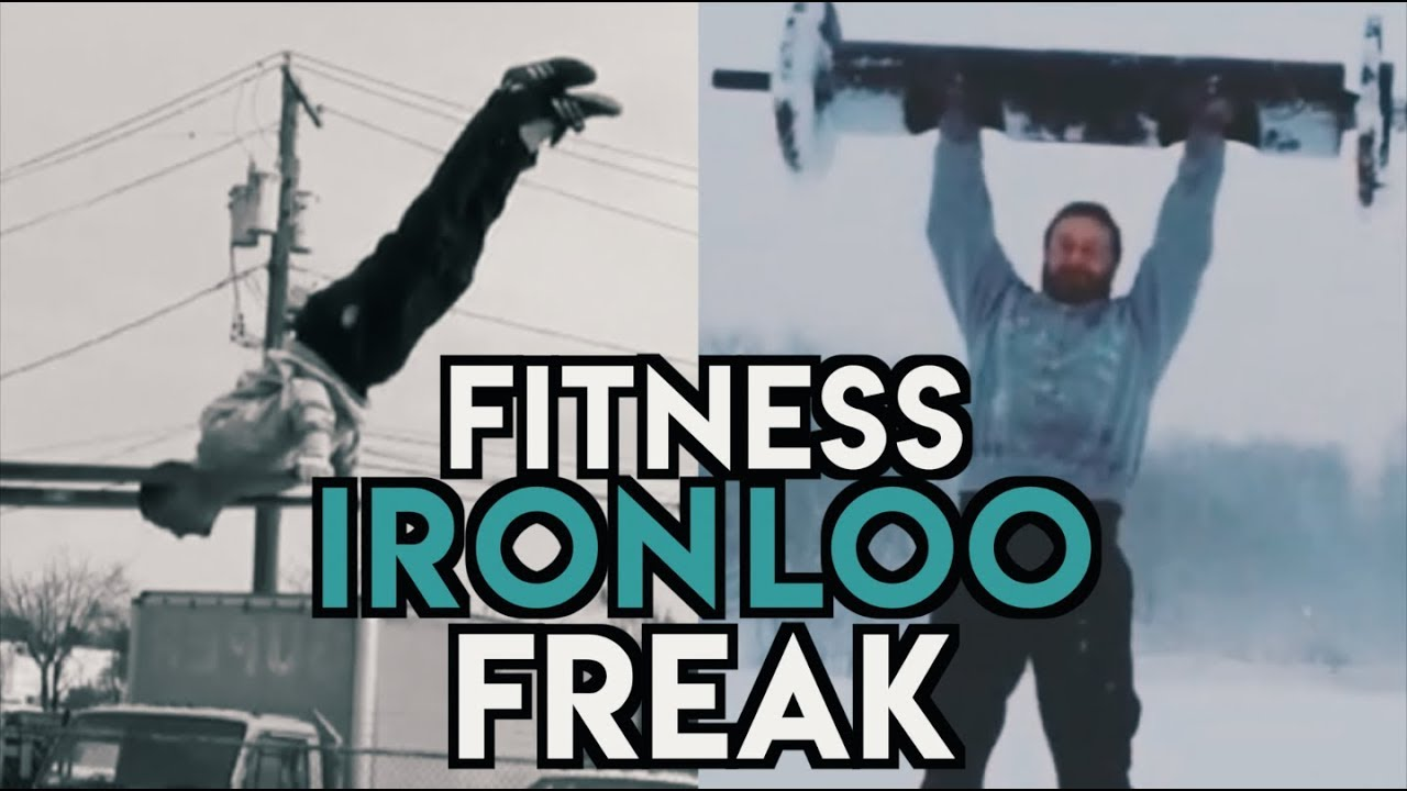 fitness freak iron loo youtube