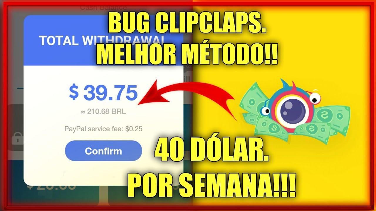 💸MELHOR BUG DO CLIPCLAPS ATÉ 40 DÓLAR POR SEMANA NO PAYPAL GRÁTIS!!!
