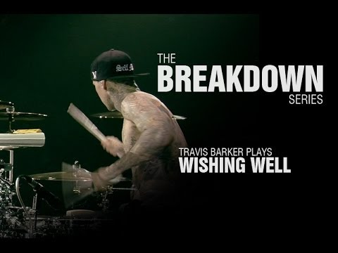The Break Down Series - Travis Barker plays Wishing Well