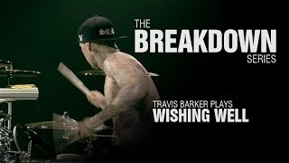The Break Down Series - Travis Barker plays Wishing Well