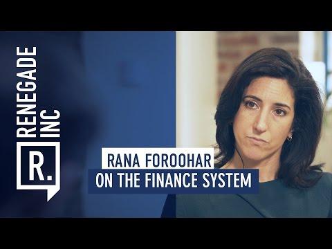 RANA FOROOHAR on The Finance System