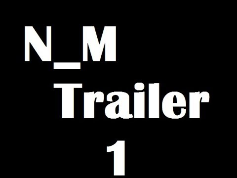 N_M Trailer #1