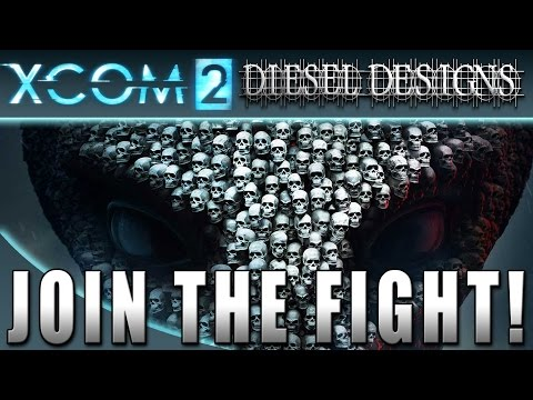 XCOM 2: Recruitment!: Join the Diesel Corp and Fight the Aliens! (Strategy Gameplay 1080p)