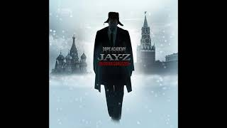Dope Academy (OFFbeat, 135h, FLK, Snare) Presents: Jay-Z - Russian Gangster
