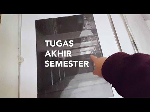 Tugas Akhir Semester | Kuliah Arsitek Ep.1