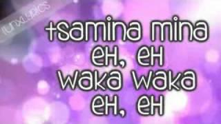 Shakira;; Waka Waka {This Time For Africa} Lyrics.wmv