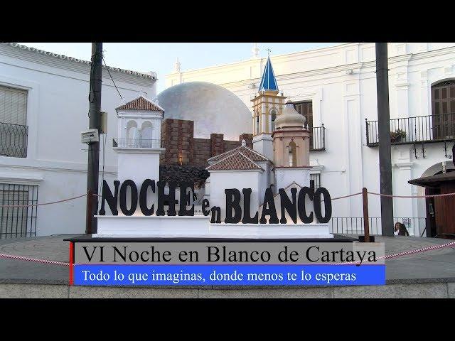 VI Noche en Blanco de Cartaya