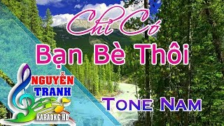 [Karaoke nhạc sống] Chỉ Có Bạn Bè Thôi - Tone Nam