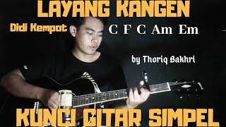 Kunci gitar simpel (Layang kangen - Didi Kempot) by Thoriq Bakhri tutorial gitar untuk pemula