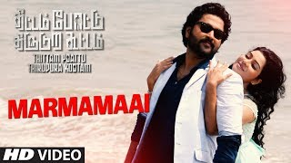 Marmamaai Full Song   Thittam Poattu Thirudura Kootam   Kayal Chandran,Radhakrishnan Parthiban