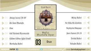 Hafız Mustafa Uyar - Dua