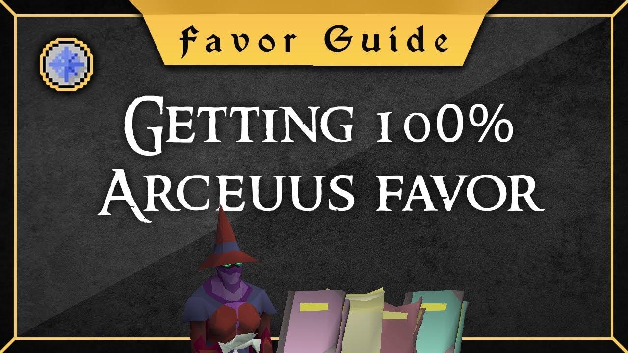 [Favor Guide] 0-100% Arceuus house