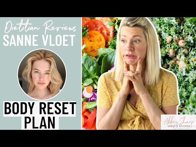 Dietitian Reviews SANNE VLOET Body Reset Plan | KETO Elimination Diet for Bloating & Inflammation??