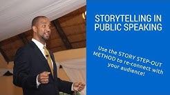 Storytelling  in Public Speaking: Use the Story Step-out Method