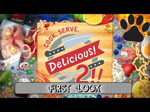 First Look - Cook, Serve, Delicious 2 |