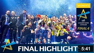 Final highlights - CSM Bucuresti vs Györi Audi ETO KC | 2016 WOMEN'S EHF FINAL4