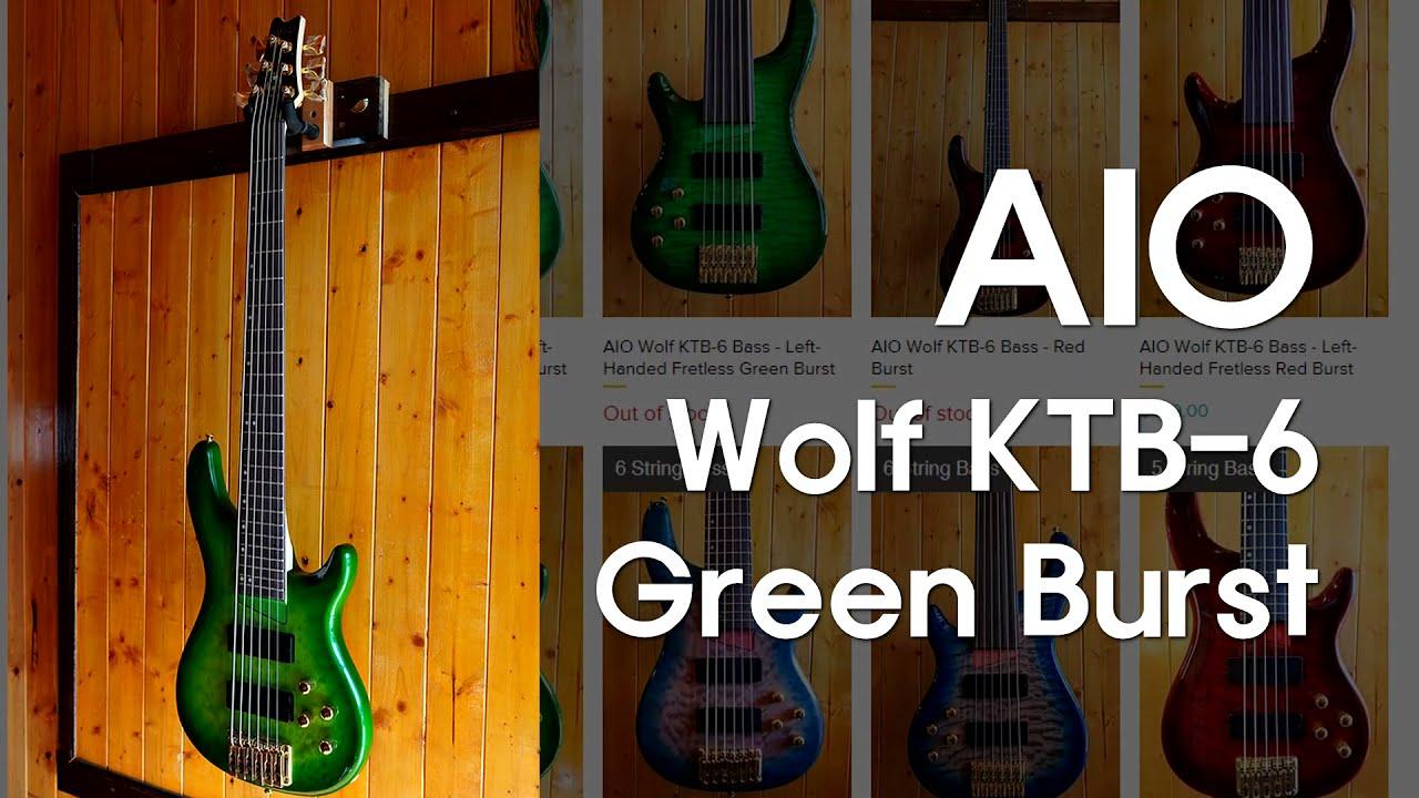 AIO Wolf KTB-6 / Bass Demo // $499 6 String Bass