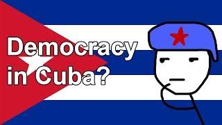 How Democracy Works in Cuba