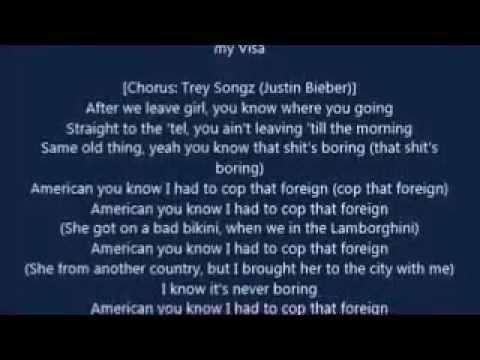 Trey Songz - Foreign (Remix) (LYRICS)