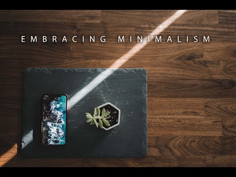 Embracing Minimalism (Living With Purpose)