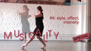 Musicality special #4: Style, Effect, Intensity - Mini Practice (50)