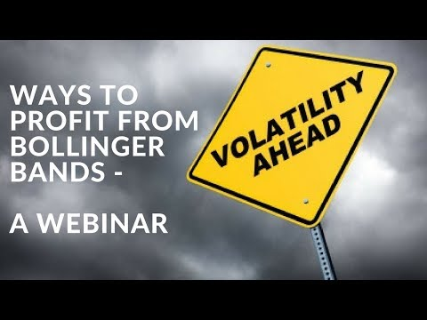 Ways To Profit From Volatility - Bollinger Bands