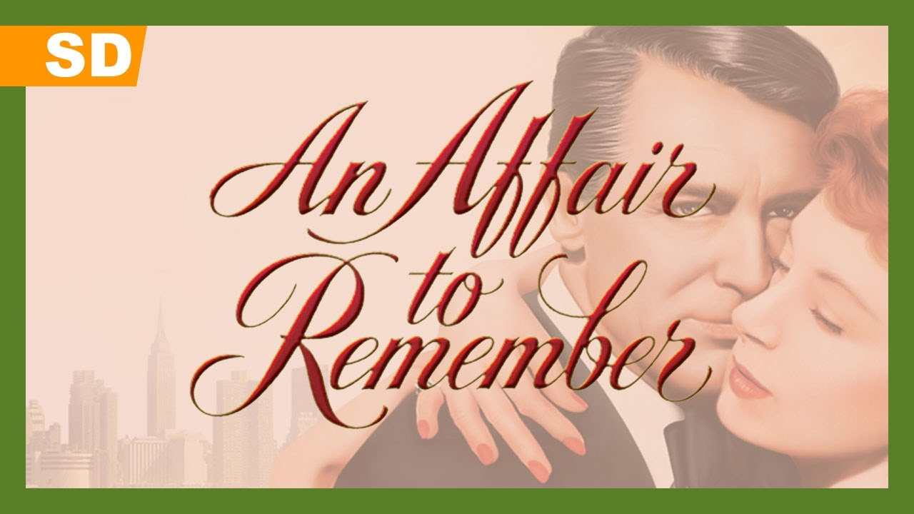 An Affair To Remember 1957 Trailer Youtube