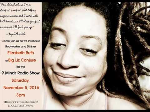 The 9 Minds Radio Show Presents: Elizabeth Ruth