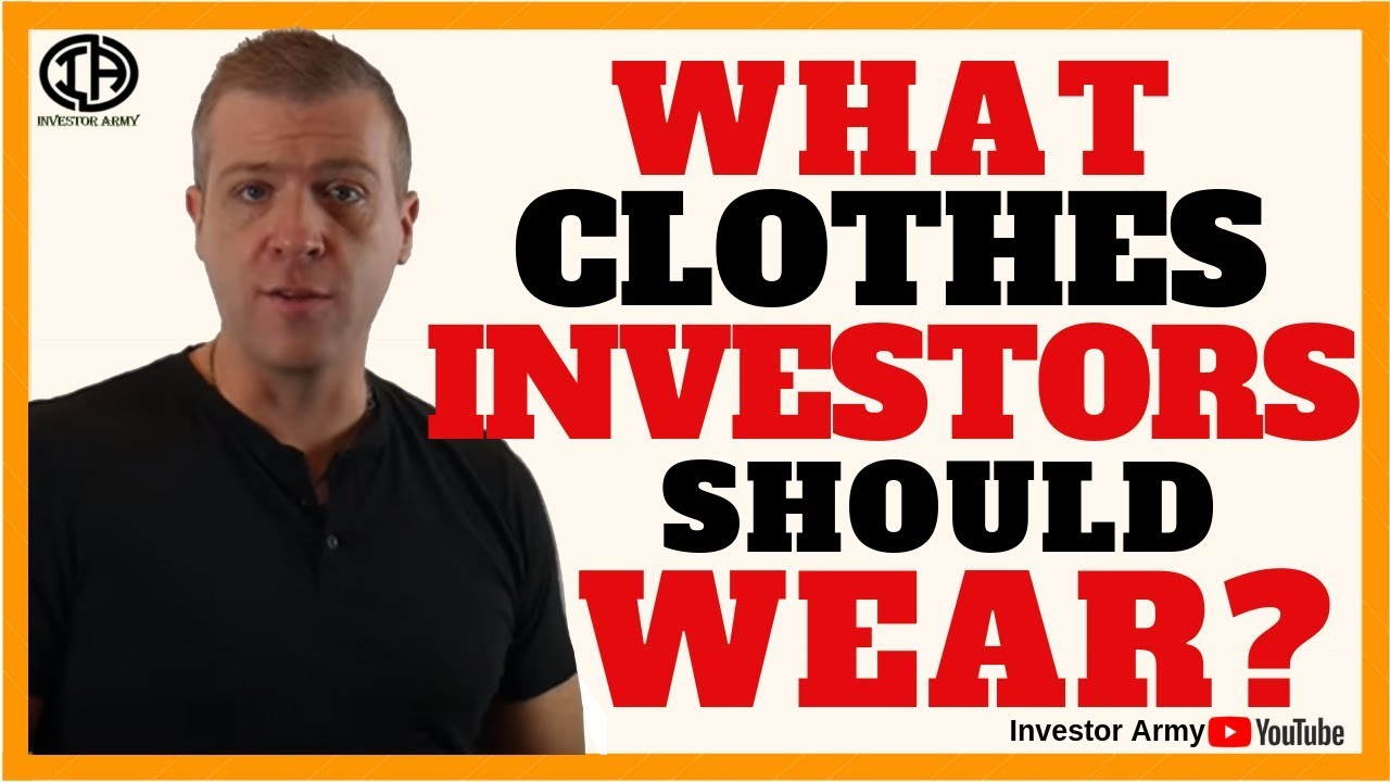 What Clothes Investors Should Wear??
