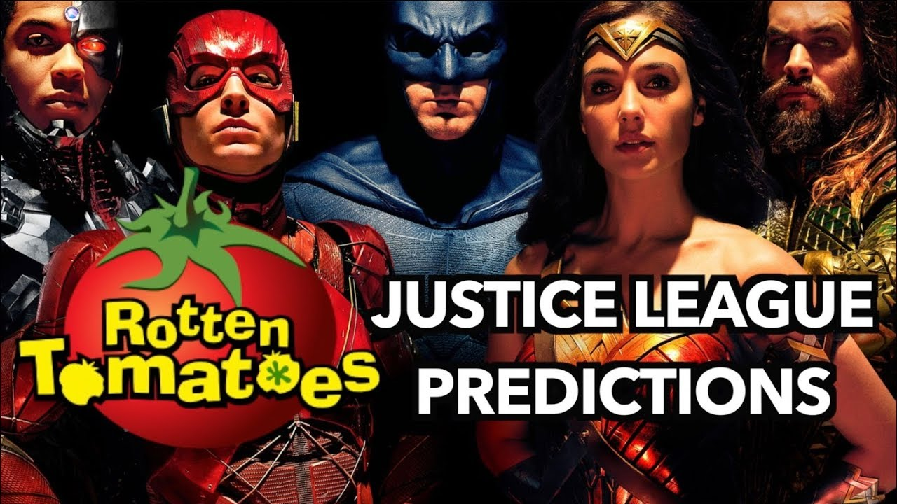 Justice League - Rotten Tomatoes Predictions