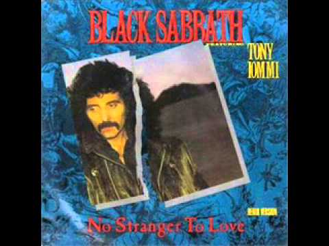 Black Sabbath  No Stranger To Love 1986