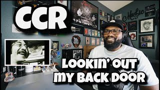 Creedence Clearwater Revival - Lookin' Out My Back door   REACTION