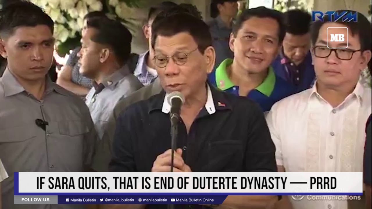 If Sara quits, that is end of Duterte dynasty — PRRD